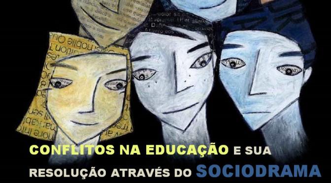 Conflitos na Educação e Sociodrama